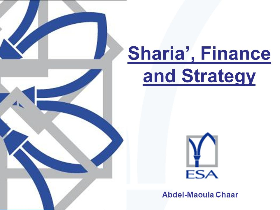 Abdel-Maoula Chaar Sharia, Finance and Strategy