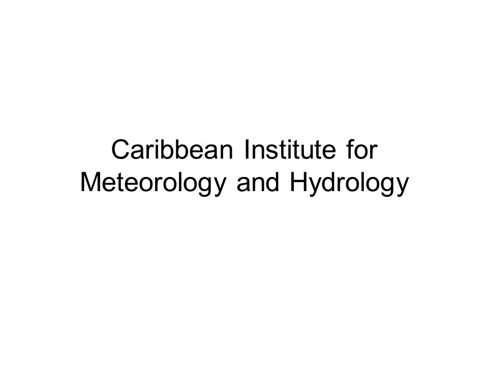 Caribbean Institute for Meteorology and Hydrology