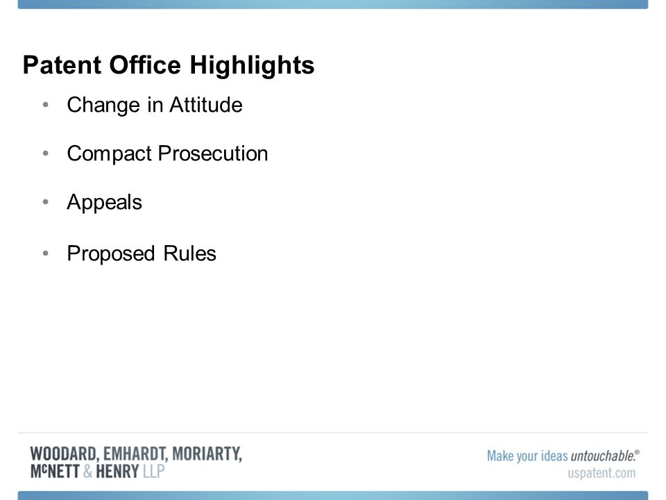 Patent Office Highlights Change in Attitude Compact Prosecution Appeals Proposed Rules