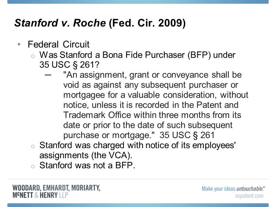 Federal Circuit o Was Stanford a Bona Fide Purchaser (BFP) under 35 USC § 261.