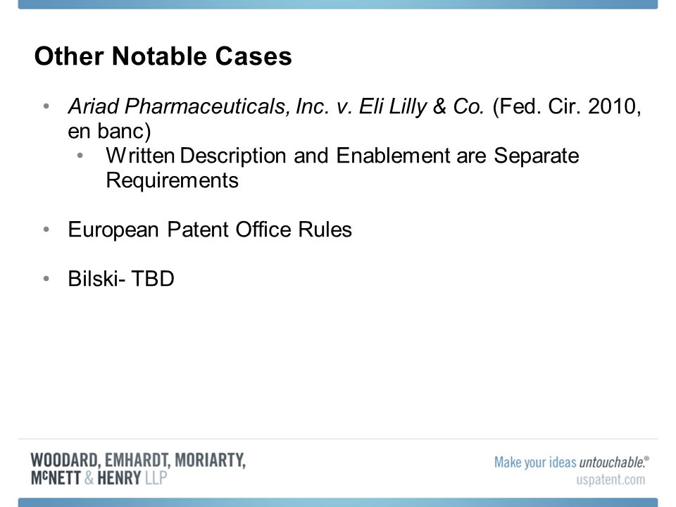 Other Notable Cases Ariad Pharmaceuticals, Inc. v.