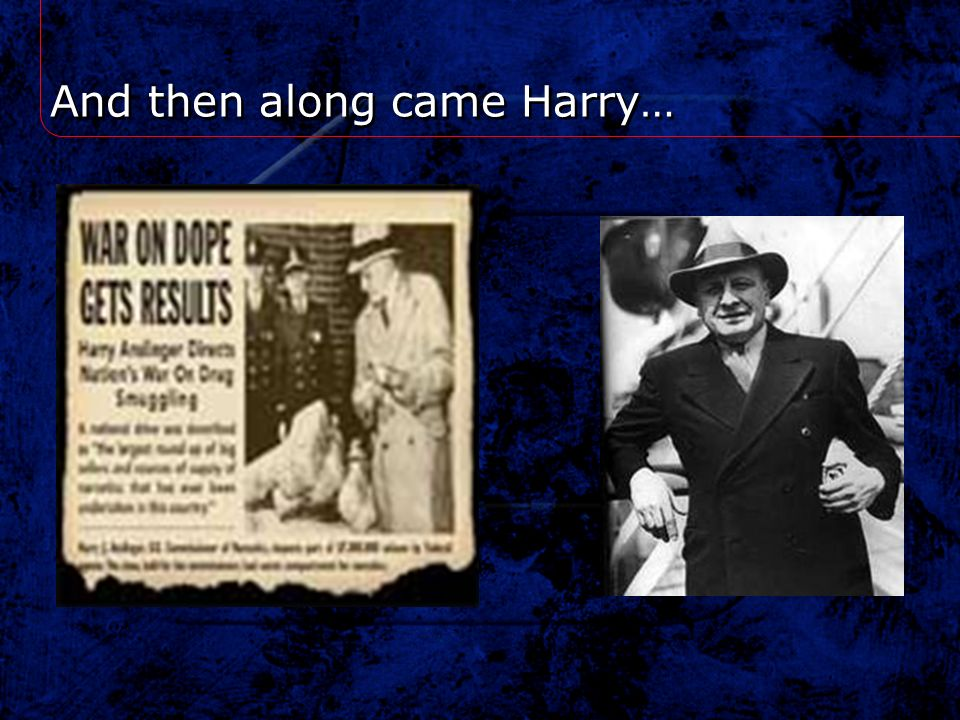 And then along came Harry…
