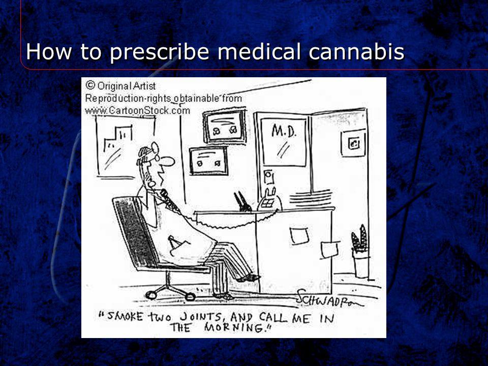 How to prescribe medical cannabis