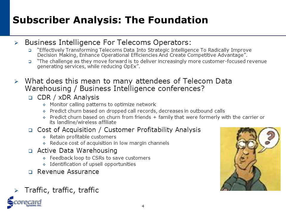 4 Subscriber Analysis: The Foundation Business Intelligence For Telecoms Operators: Effectively Transforming Telecoms Data Into Strategic Intelligence