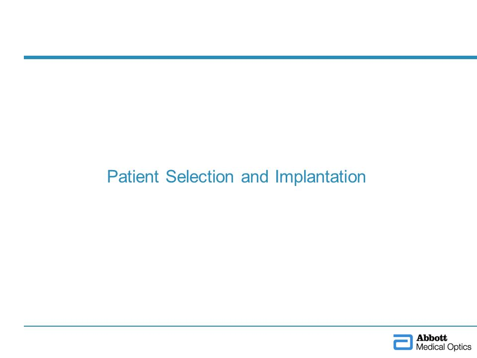 Patient Selection and Implantation