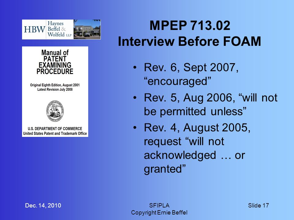 MPEP Interview Before FOAM Rev. 6, Sept 2007, encouraged Rev.