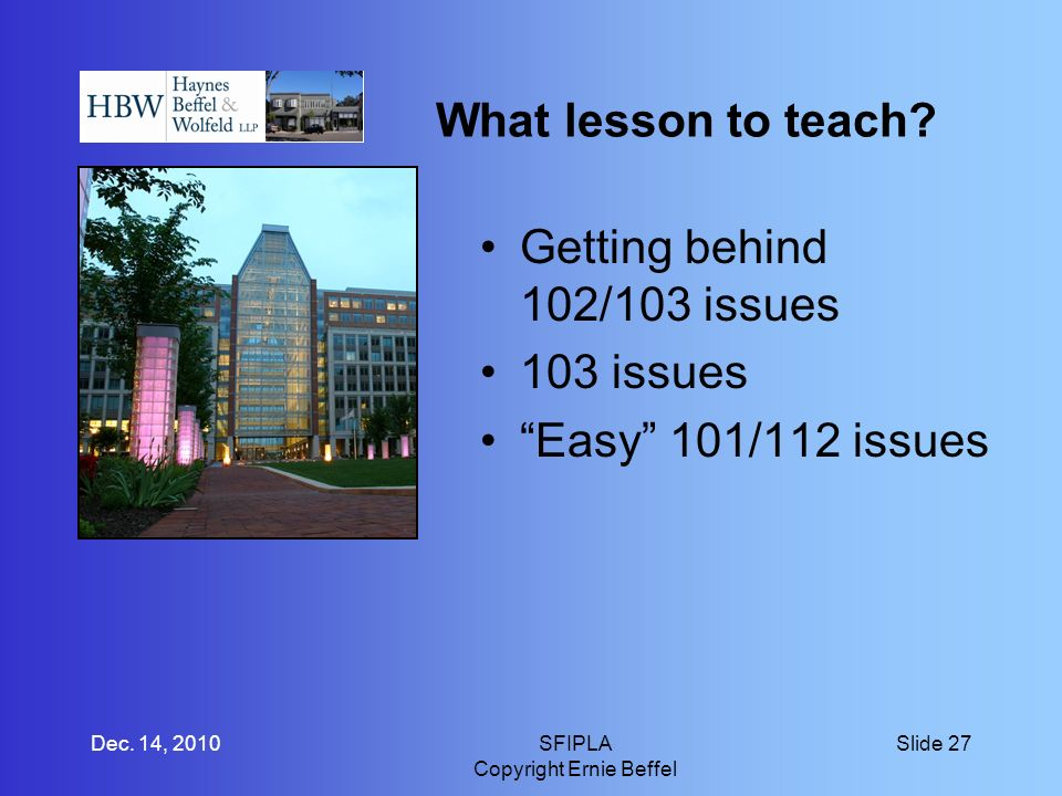 What lesson to teach. Getting behind 102/103 issues 103 issues Easy 101/112 issues Dec.