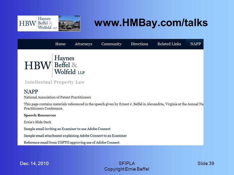 www.HMBay.com/talks Dec. 14, 2010SFIPLA Copyright Ernie Beffel Slide 39