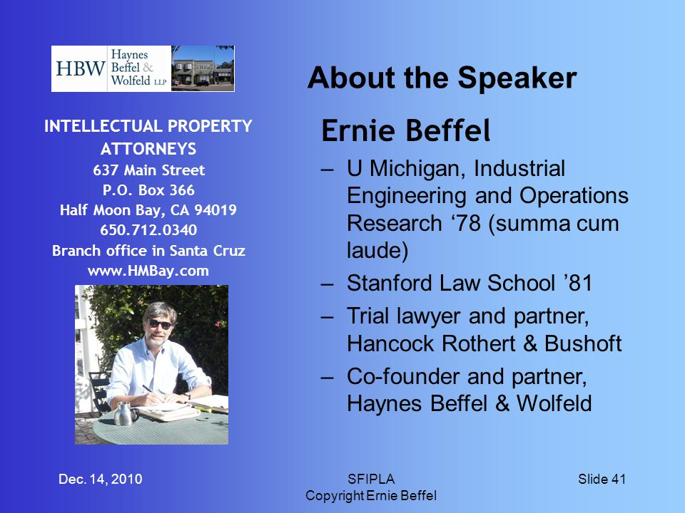 About the Speaker INTELLECTUAL PROPERTY ATTORNEYS 637 Main Street P.O.