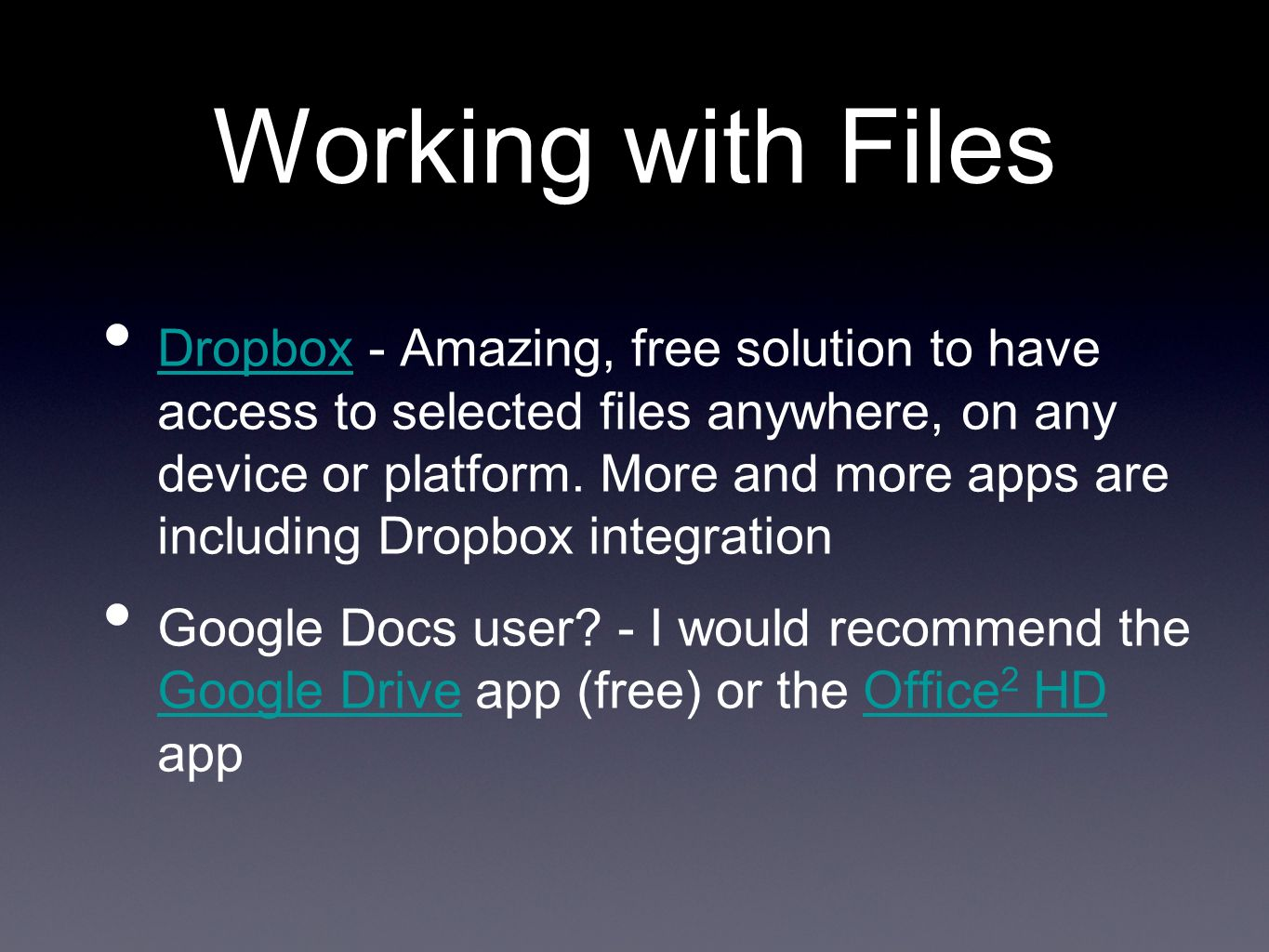 Working with Files Dropbox - Amazing, free solution to have access to selected files anywhere, on any device or platform.