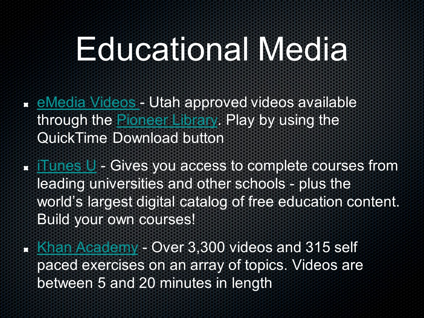 Educational Media eMedia Videos eMedia Videos - Utah approved videos available through the Pioneer Library. Play by using the QuickTime Download butto