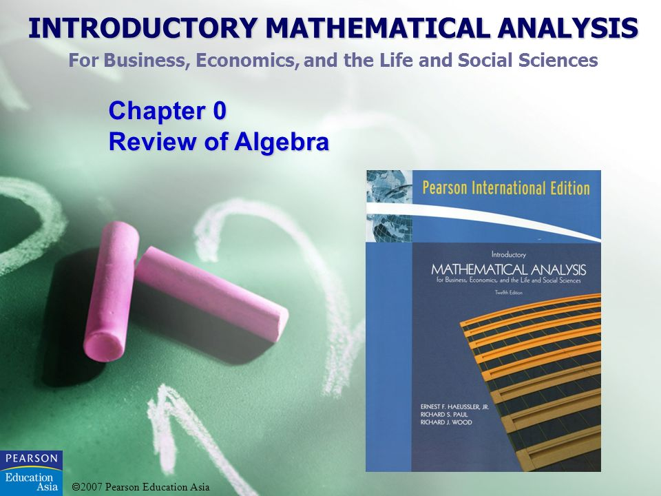 2007 Pearson Education Asia Quadratic Formula The roots of the quadratic equation can be given as Chapter 0: Review of Algebra 0.8 Quadratic Equations