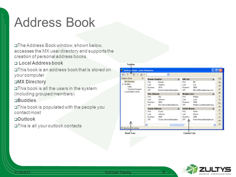 Address Book The Address Book window, shown below, accesses the MX user directory and supports the creation of personal address books. Local Address b