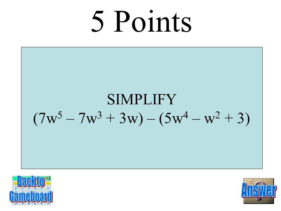 4y 2 + 3y + 4 4 Points 1-4A