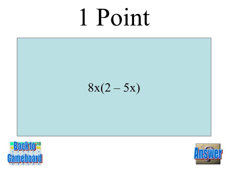 7w 5 – 5w 4 – 7w 3 + w 2 + 3w - 3 5 Points 1-5A