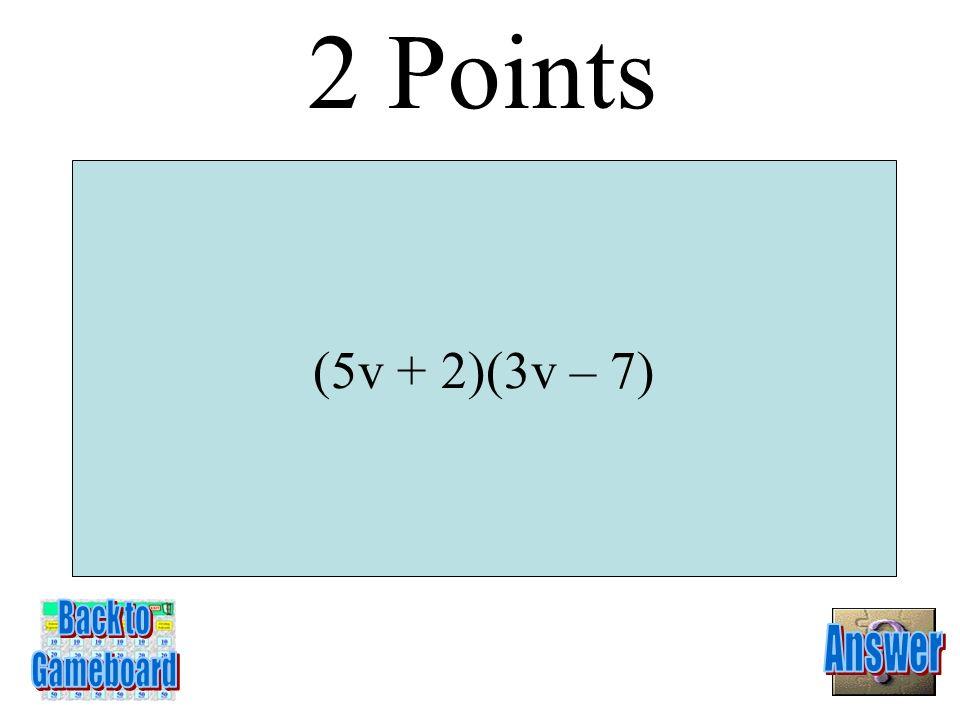 x 2 + 8x + 15 1 Point 3-1A