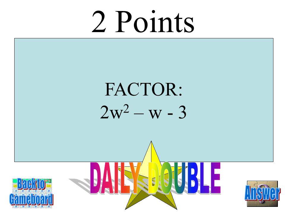 (x + 2)(x + 1) 1 Point 4-1A