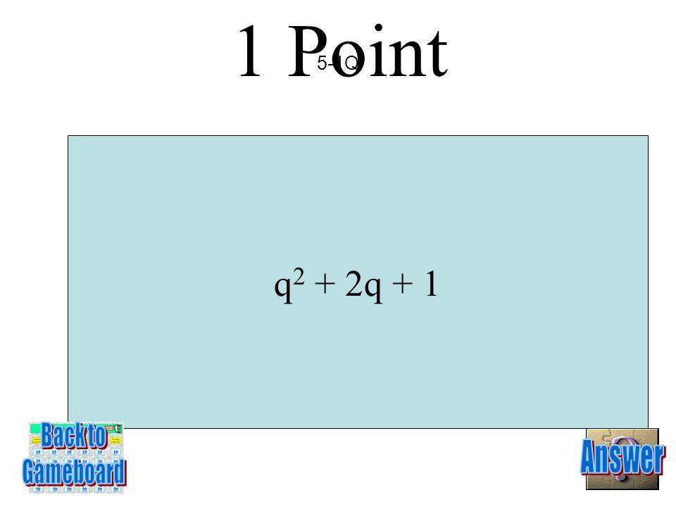 (15y – 1)(y – 1) 5 Points 4-5A