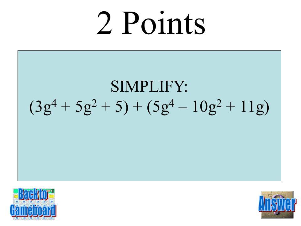 -b 5 -2b 3 + 6 1 Point 1-1A