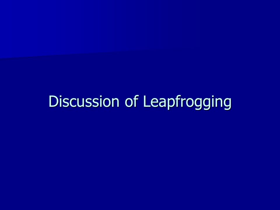 Discussion of Leapfrogging