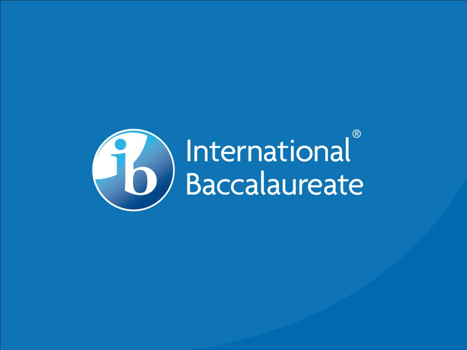 IB 11 Students: College Presentation (Wash U) Career Education College Selection, Part 1 Next Steps: Sample Searching IB 12 Modeling College Selection, Part 2 Spring Focus Groups © International Baccalaureate Organization