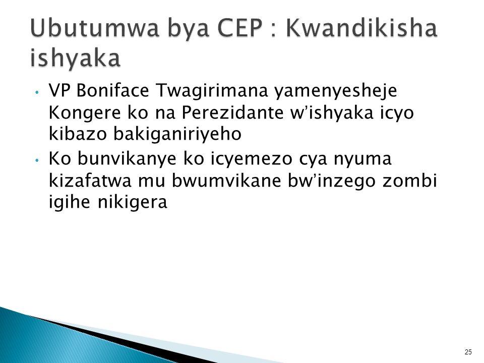 VP Boniface Twagirimana yamenyesheje Kongere ko na Perezidante wishyaka icyo kibazo bakiganiriyeho Ko bunvikanye ko icyemezo cya nyuma kizafatwa mu bw