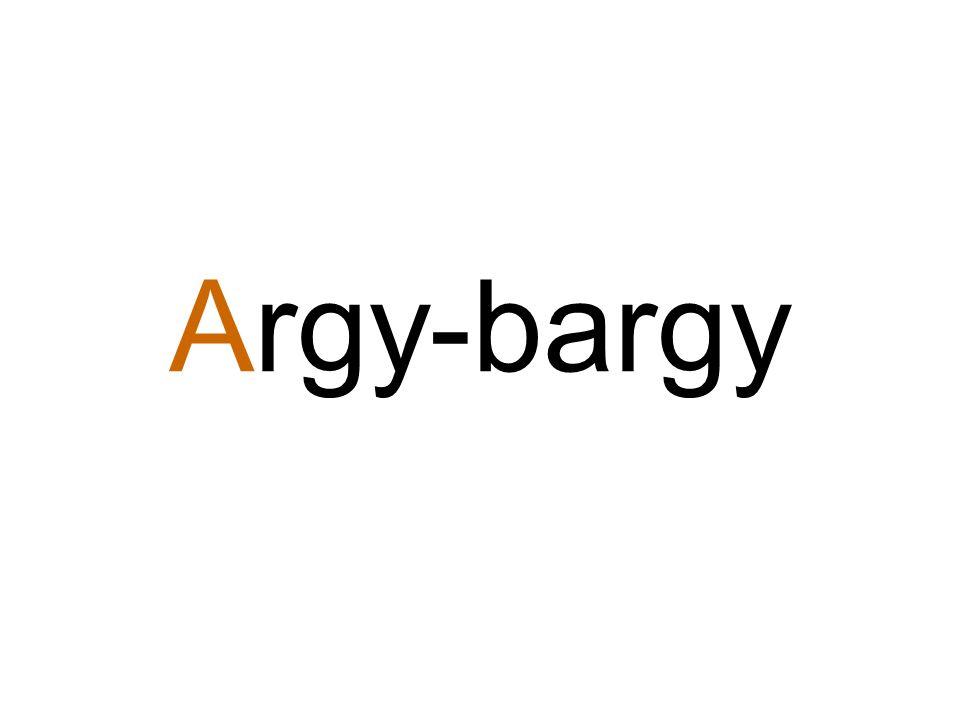 Argy-bargy