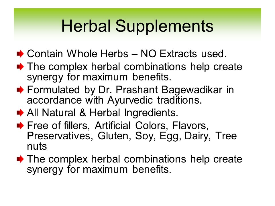 Contain Whole Herbs – NO Extracts used. The complex herbal combinations help create synergy for maximum benefits. Formulated by Dr. Prashant Bagewadik