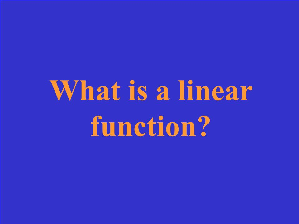 A function that represents a linear graph