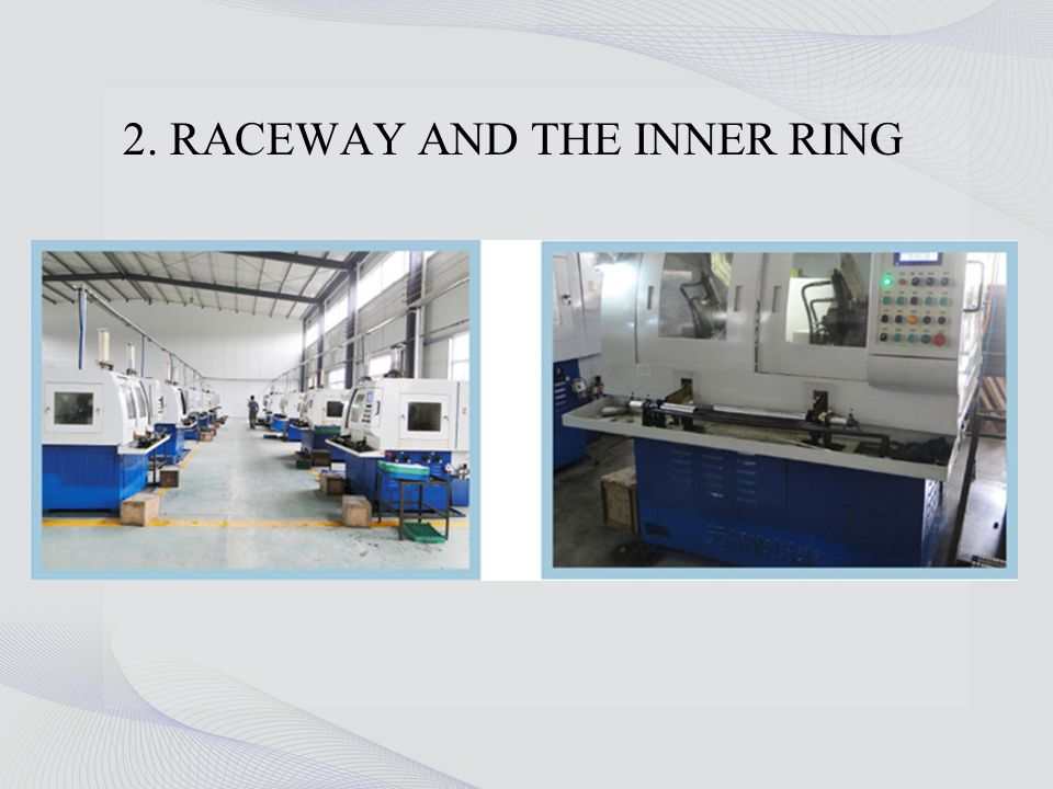 1. RACEWAY AND THE SURFACE OF THE OUTER RING