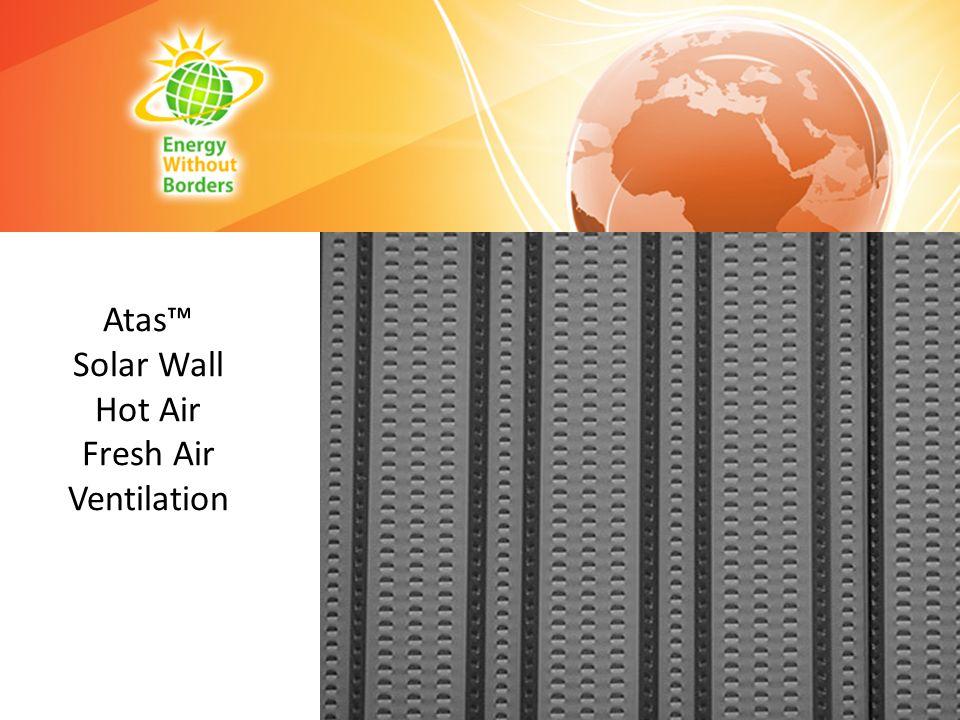 Atas Solar Wall Hot Air Fresh Air Ventilation