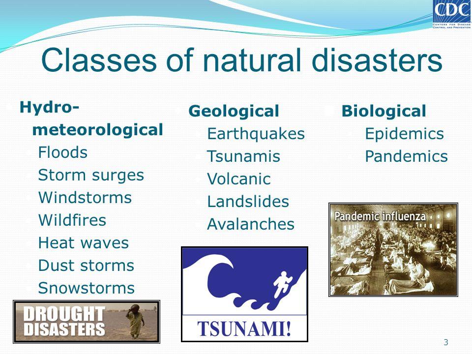 Hazard-based classification of natural disasters 4 NATURALNATURAL GeologicalHydro-meteorological SeismicVolcanic High precipitation Low precipitation Earth- quake TsunamiVolcanic eruption Land- slide Tropical Cyclone FloodDroughtWildfire Keim 2010