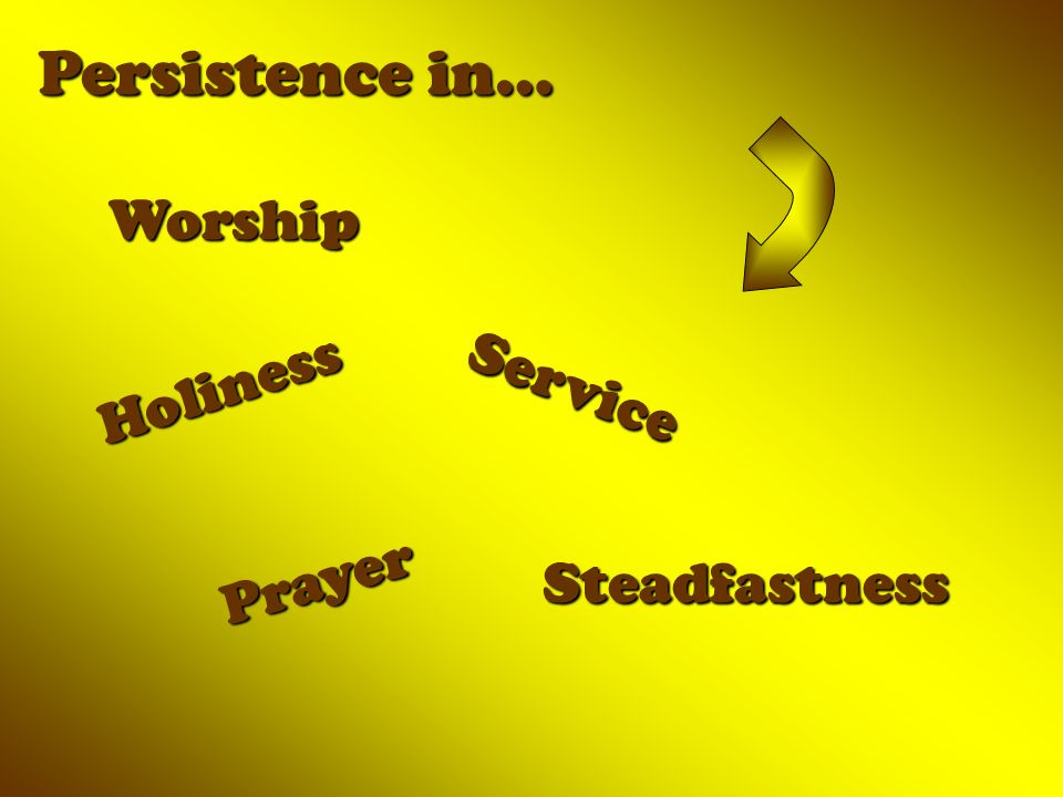 Worship Persistence in… Holiness Service Prayer Steadfastness