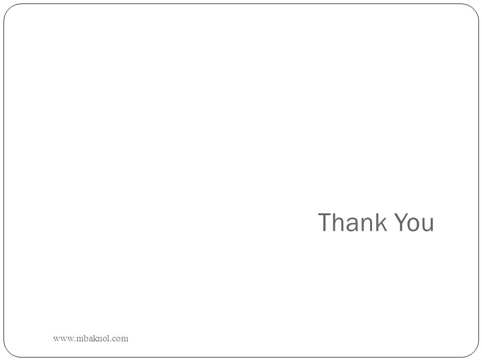 Thank You www.mbaknol.com