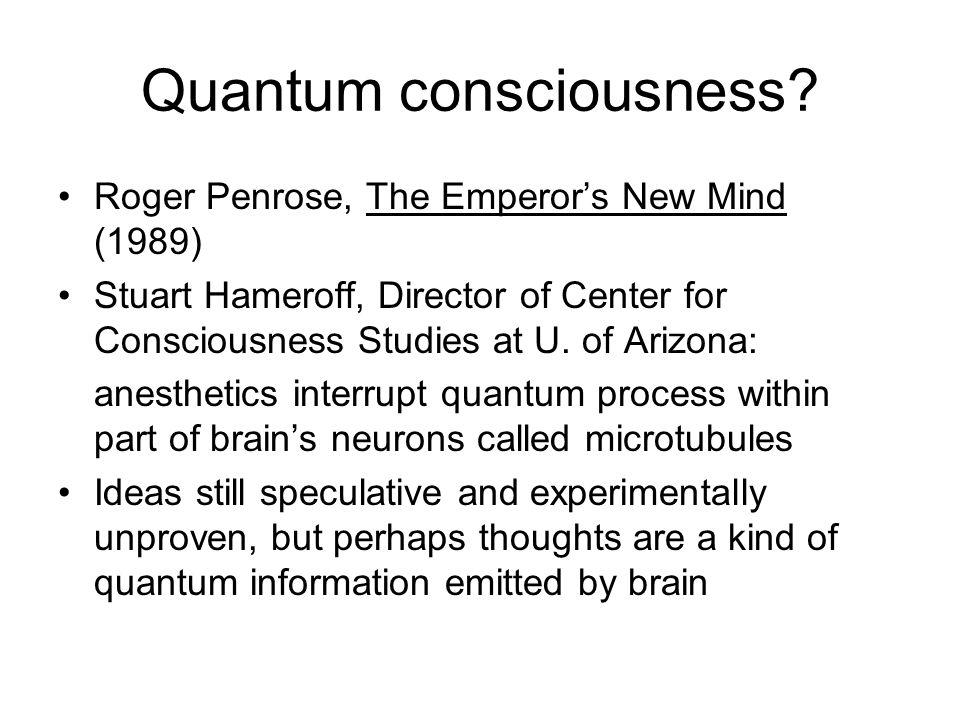 Quantum consciousness.