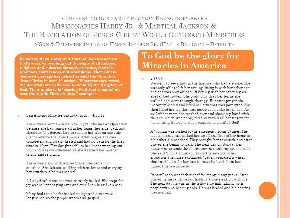 - P RESENTING OUR FAMILY REUNION K EYNOTE SPEAKER - M ISSIONARIES H ARRY J R. & M ARTHAL J ACKSON & T HE R EVELATION OF J ESUS C HRIST W ORLD O UTREAC