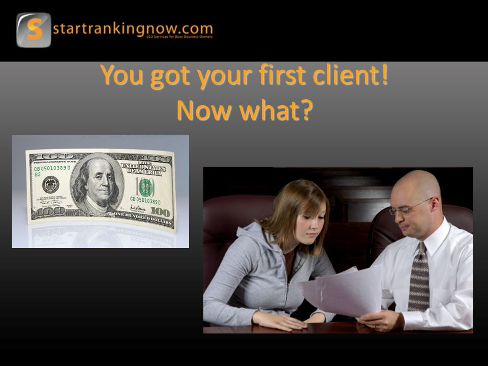 You got your first client! Now what?