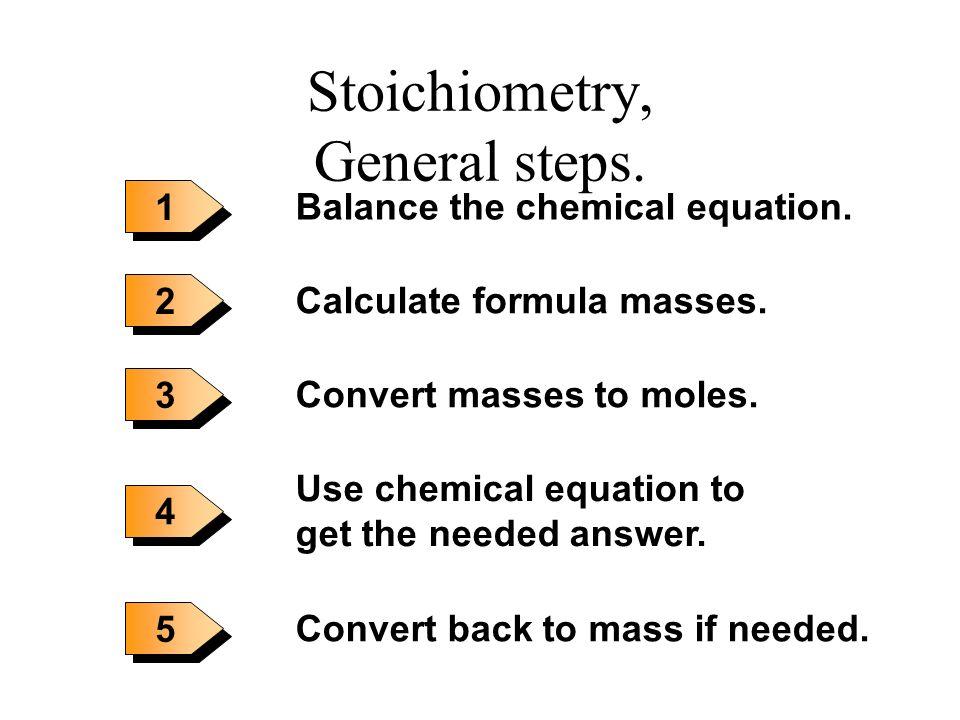 2 H 2 + O 2 -----> 2 H 2 O You need a balanced equation and you WILL work with moles. You need a balanced equation and you WILL work with moles. Mass