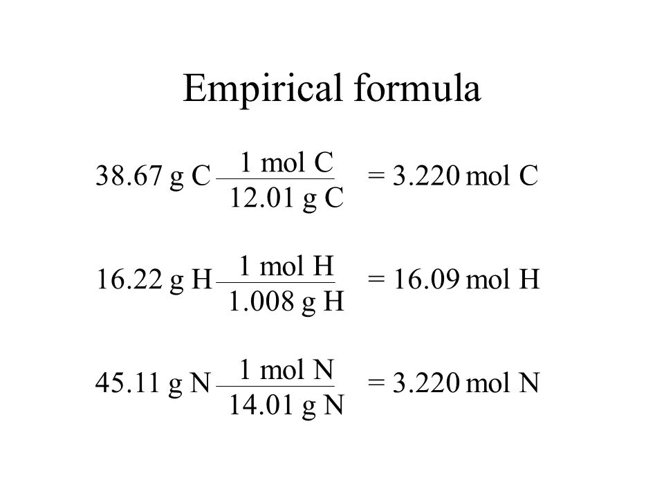 Empirical formula From experimental analysis, we found that a compound had a composition of: If we assume that we have a 100.0 gram sample, then we ca