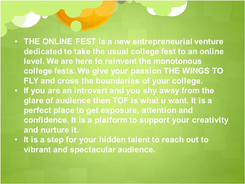 THE ONLINE FEST is a new entrepreneurial venture dedicated to take the usual college fest to an online level.