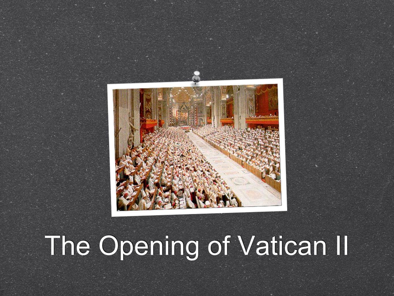The Opening of Vatican II