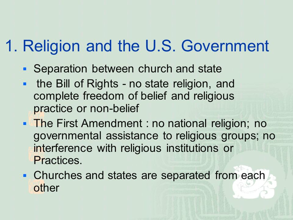 1. Religion and the U.S.