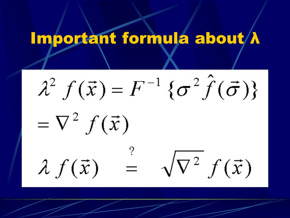 Important formula about λ