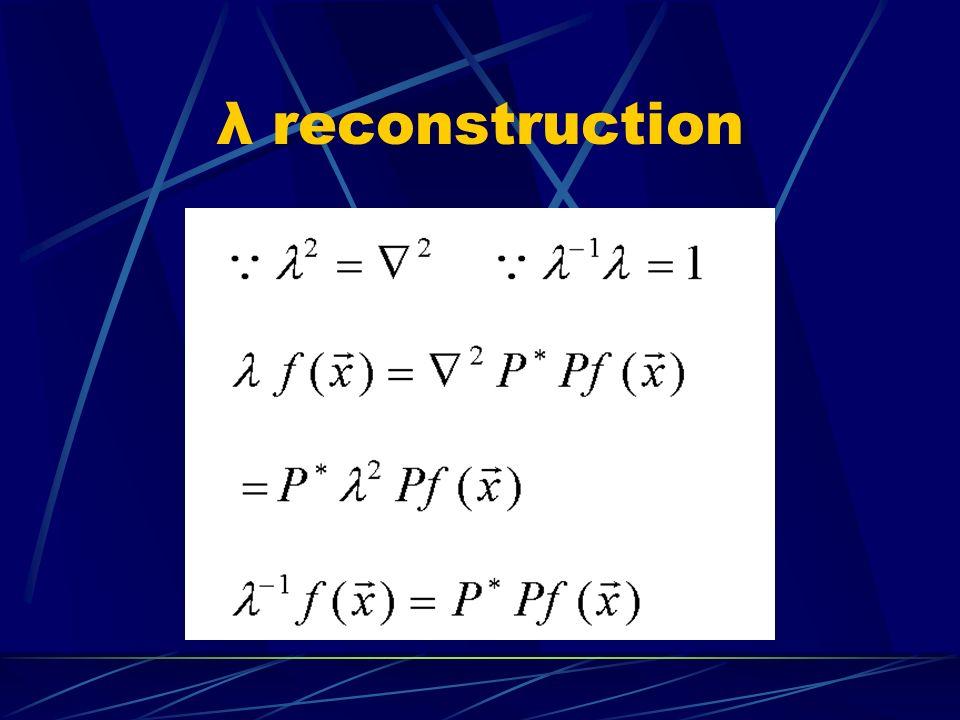 λ reconstruction