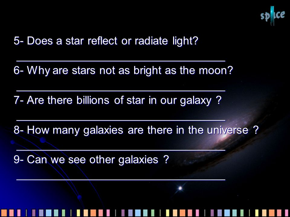 5- Does a star reflect or radiate light.