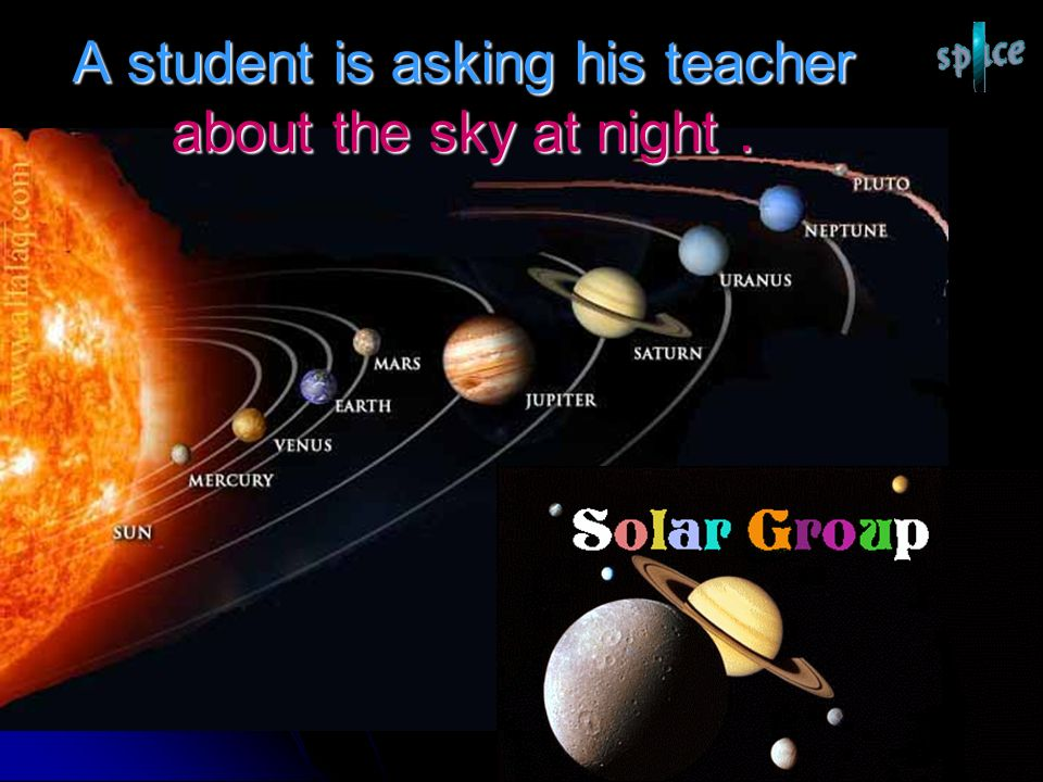 A student is asking his teacher about the sky at night.