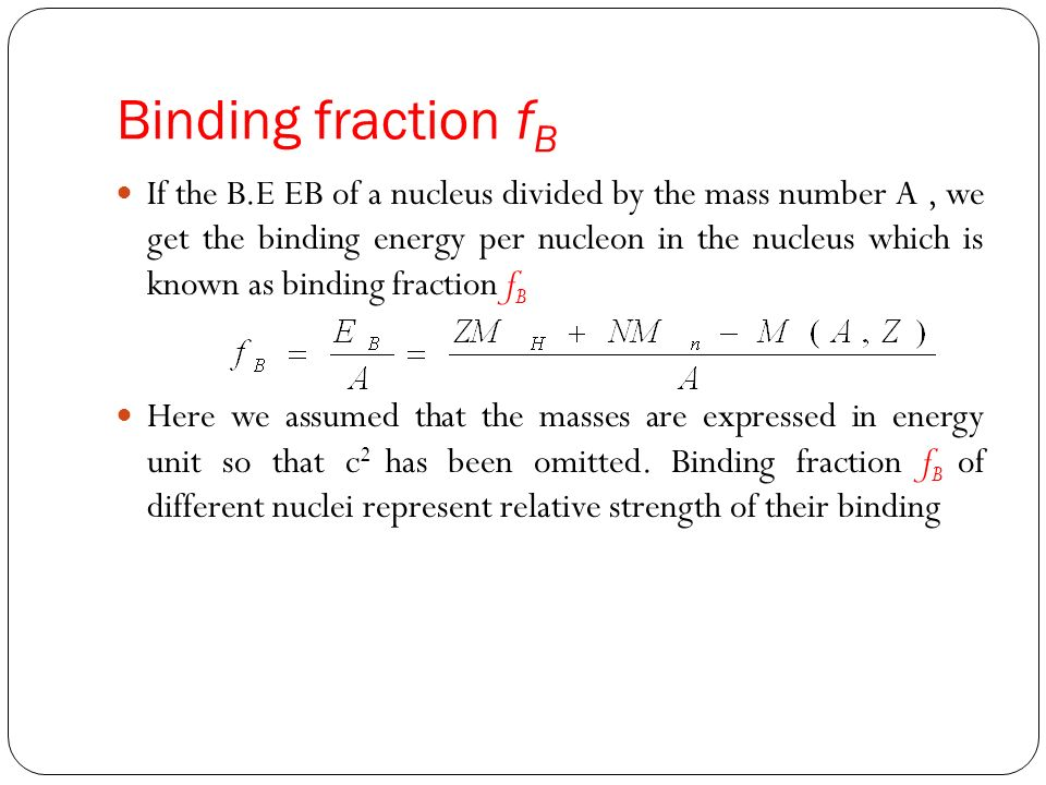 From the figure it is seen that f varies in a systematic manner with the mass number A For very light nuclei and very heavy nuclei f is positive (20>A>180) For nuclei with mass numbers between 20 and 180, f is negative
