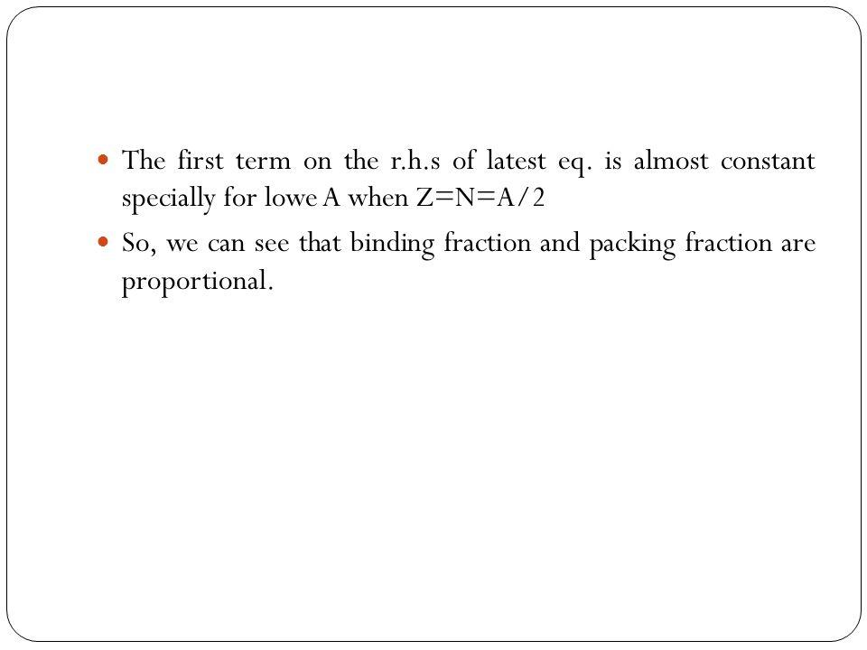 We can write M H =1+f H and M n =1+f n, where f H =0.007825 u and f n =0.008665 u