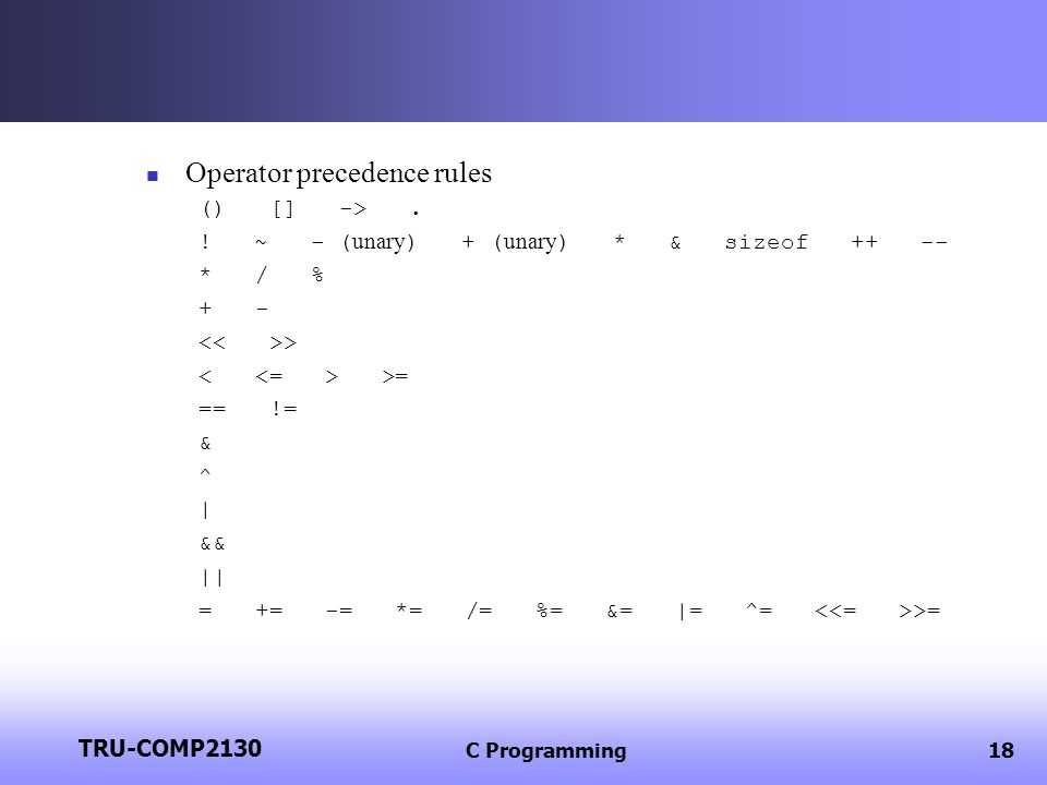 TRU-COMP2130 C Programming19 Boolean values.Syntax error.