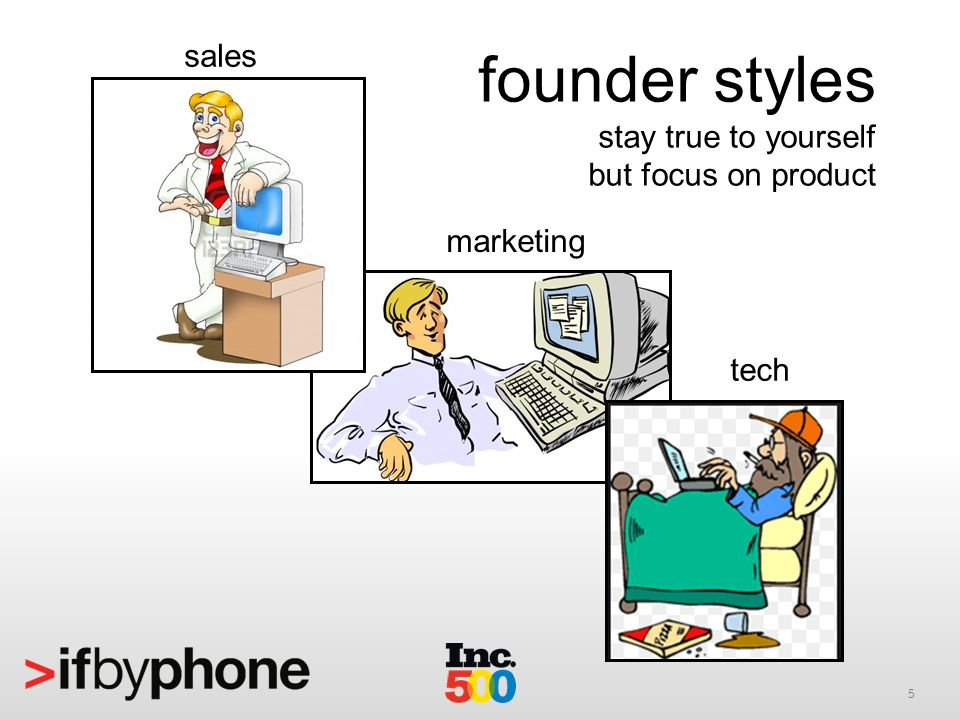 5 founder styles stay true to yourself but focus on product sales marketing tech